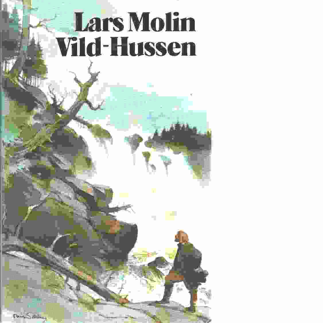 Vild-Hussen - Molin, Lars