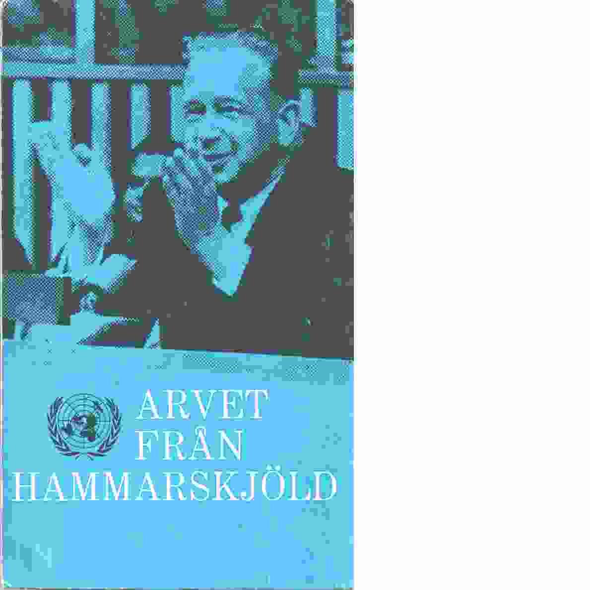 Arvet från Hammarskjöld - Red. Erlander, Tage