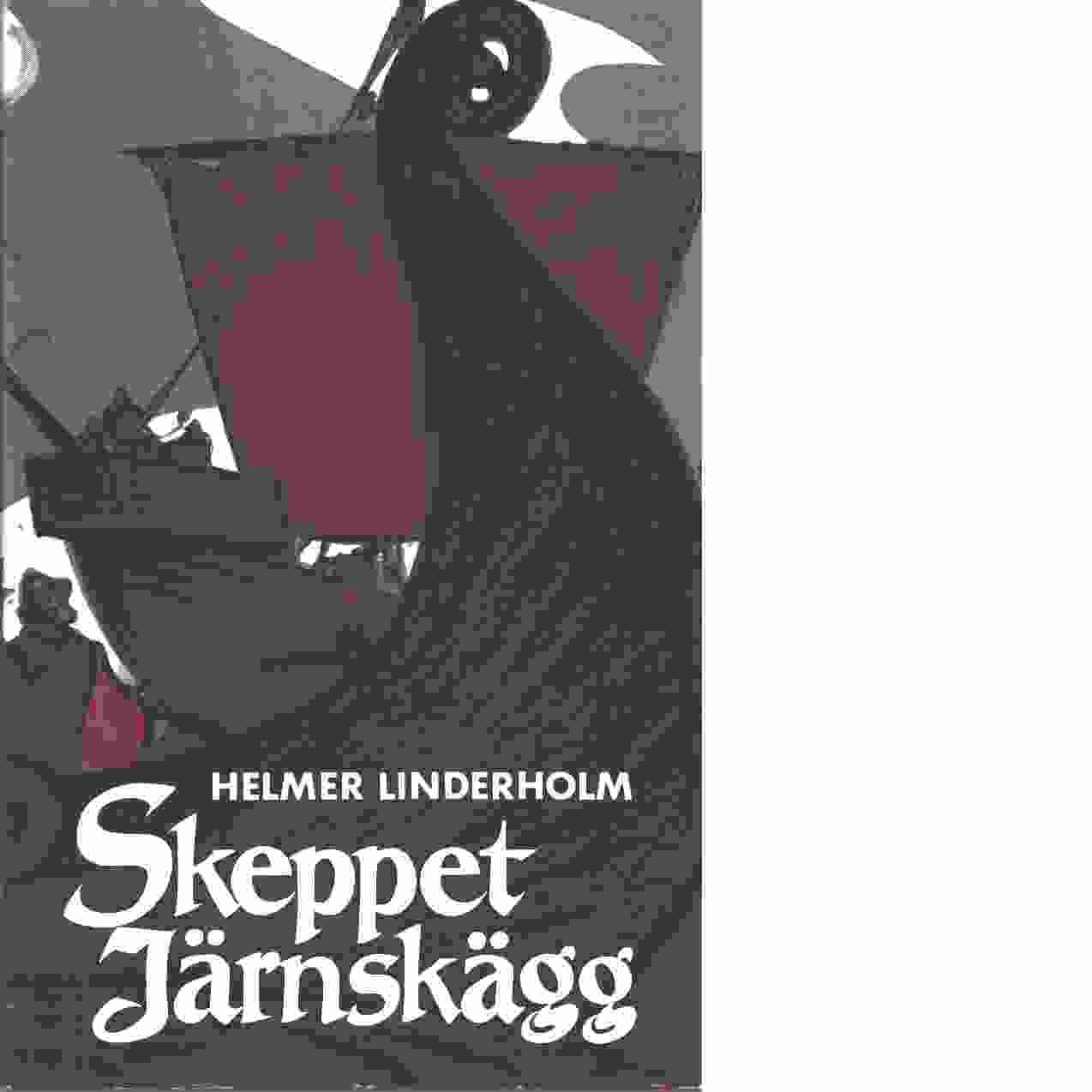 Skeppet Järnskägg - Linderholm, Helmer