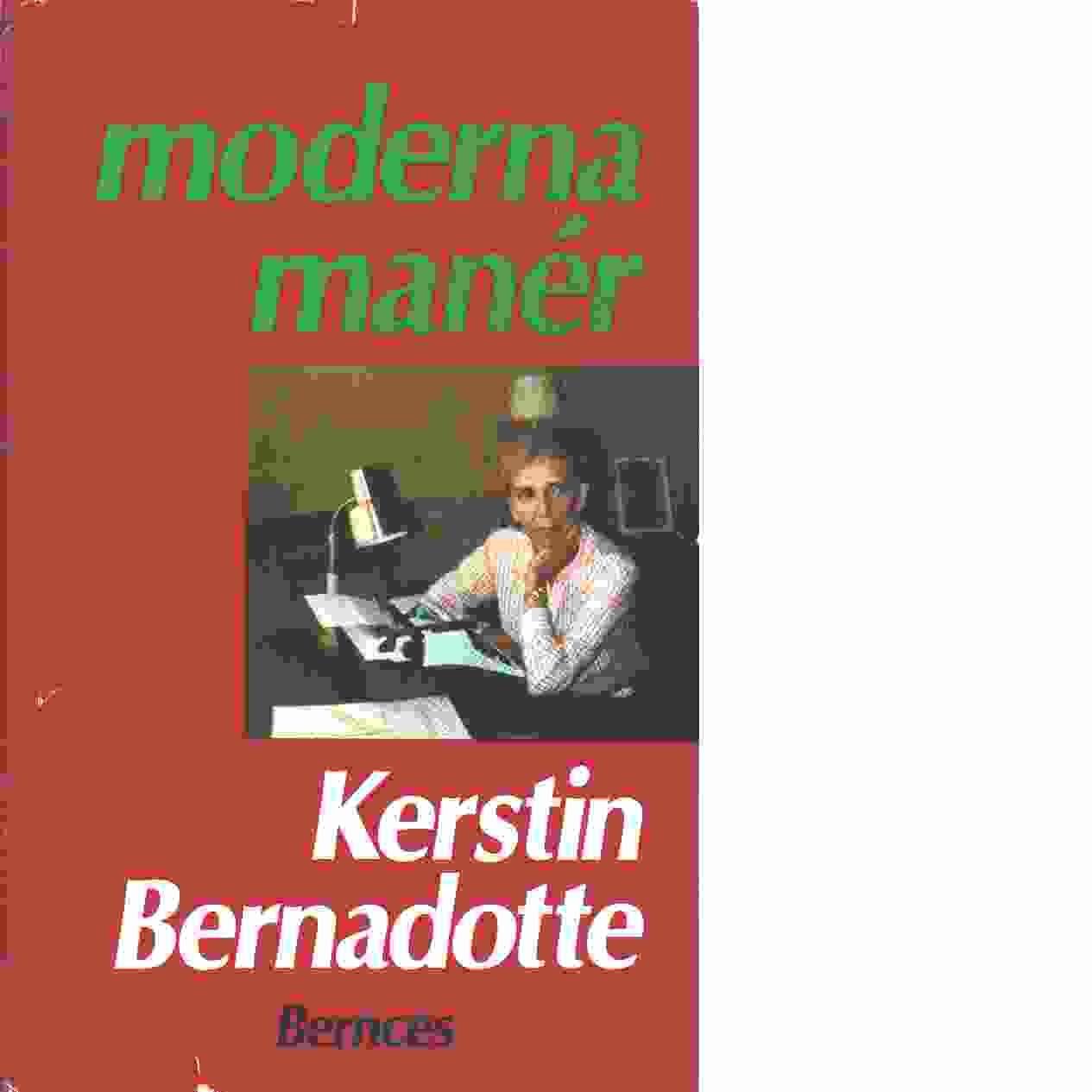 Moderna manér  - Bernadotte, Kerstin