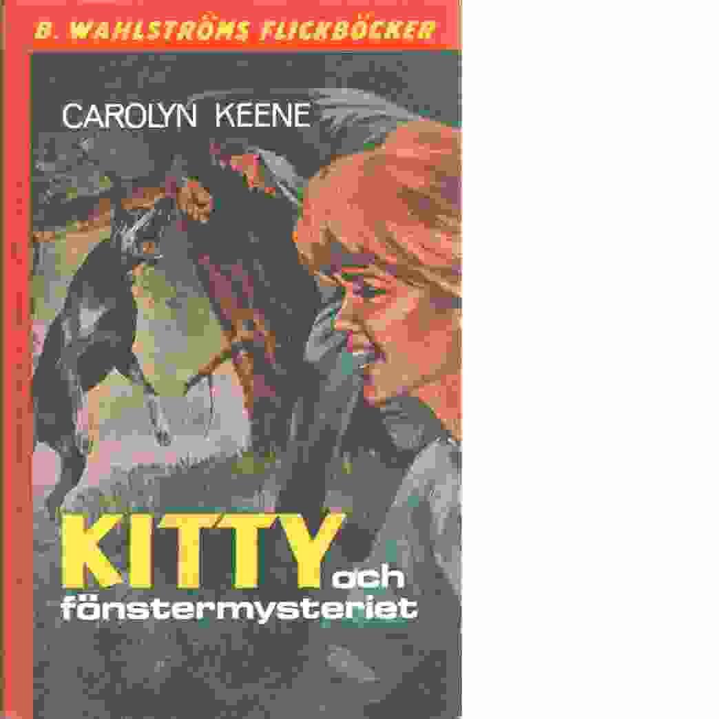 Kitty och fönstermysteriet - Keene, Carolyn
