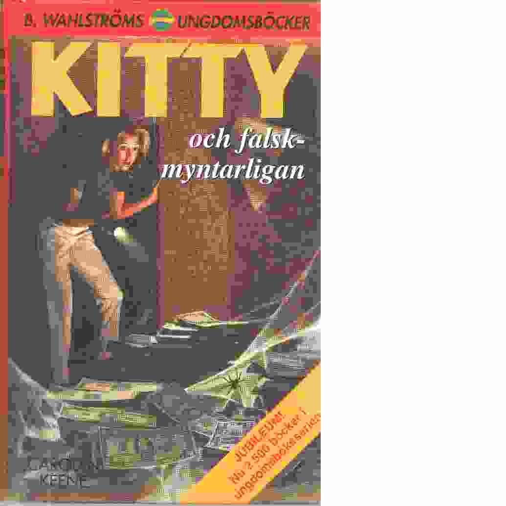 Kitty och falskmyntarligan  - Keene, Carolyn