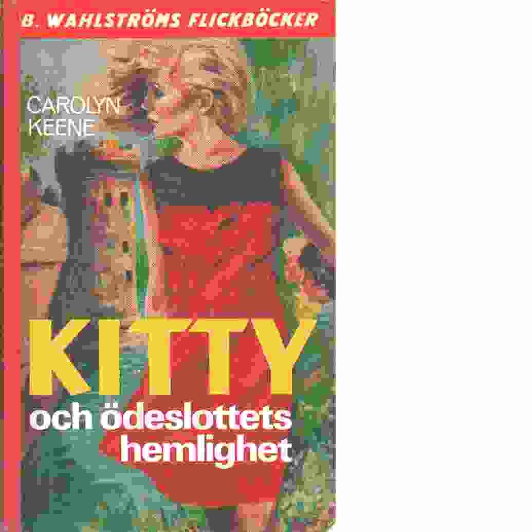 Kitty och ödeslottets hemlighet - Keene, Carolyn