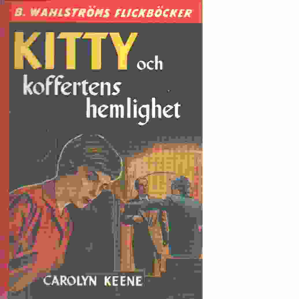 Kitty och koffertens hemlighet  - Keene, Carolyn