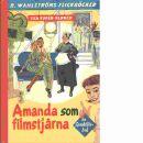 Amanda som filmstjärna - Eurén-Berner, Lisa,