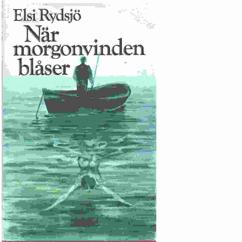 När morgonvinden blåser - Rydsjö, Elsi