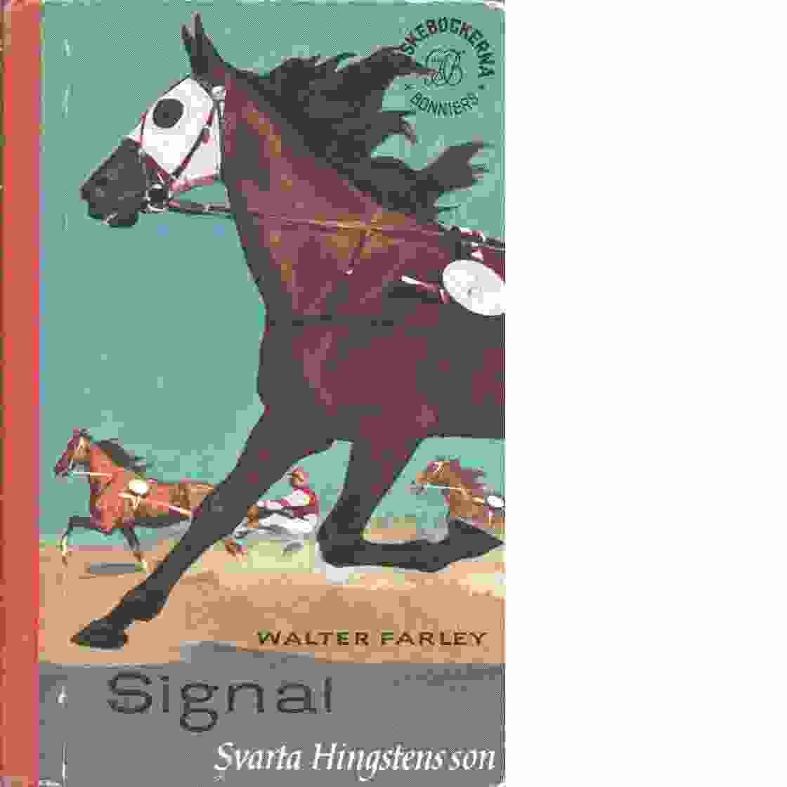 Signal Svarta hingstens son - Farley, Walter