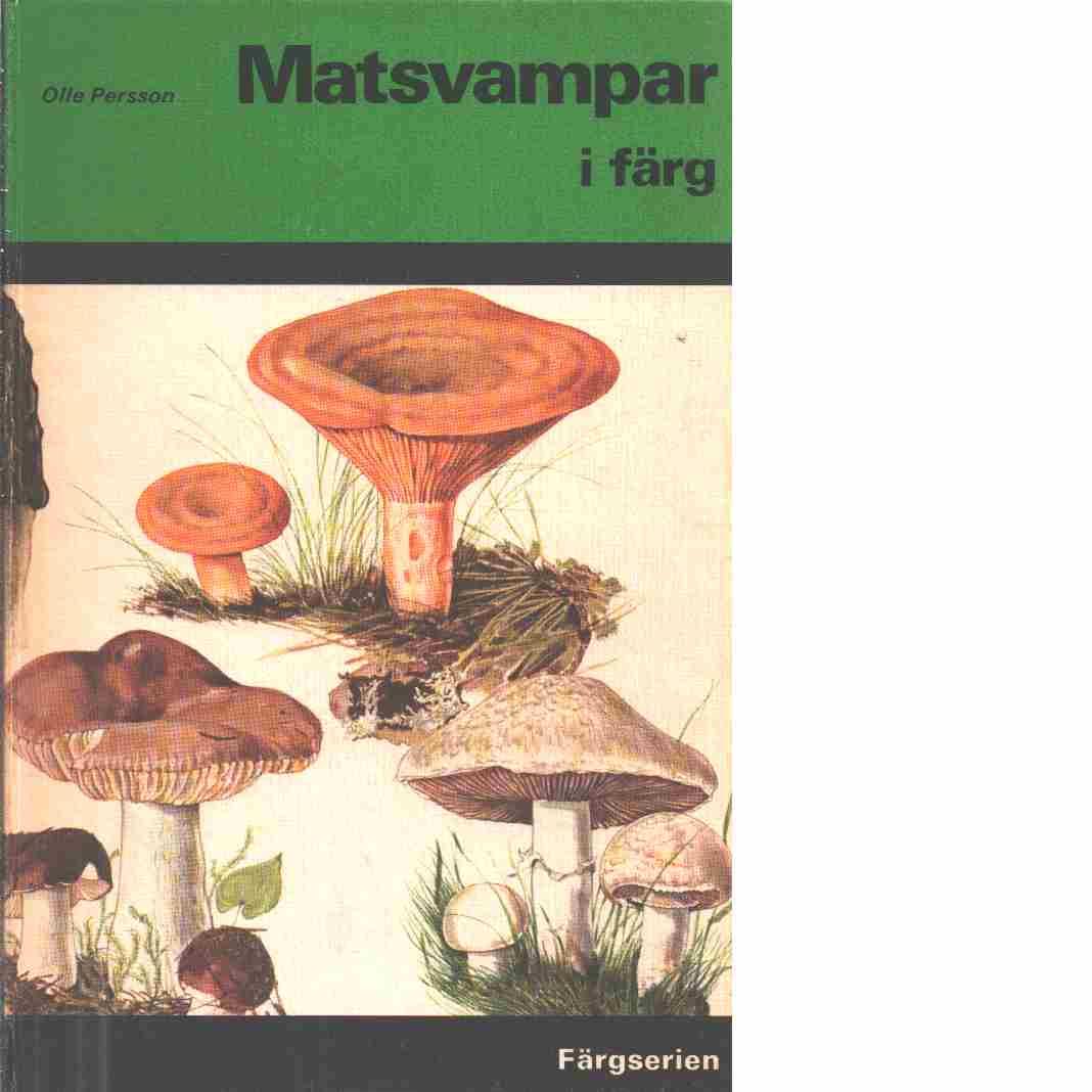 Matsvampar i färg - Persson, Olle