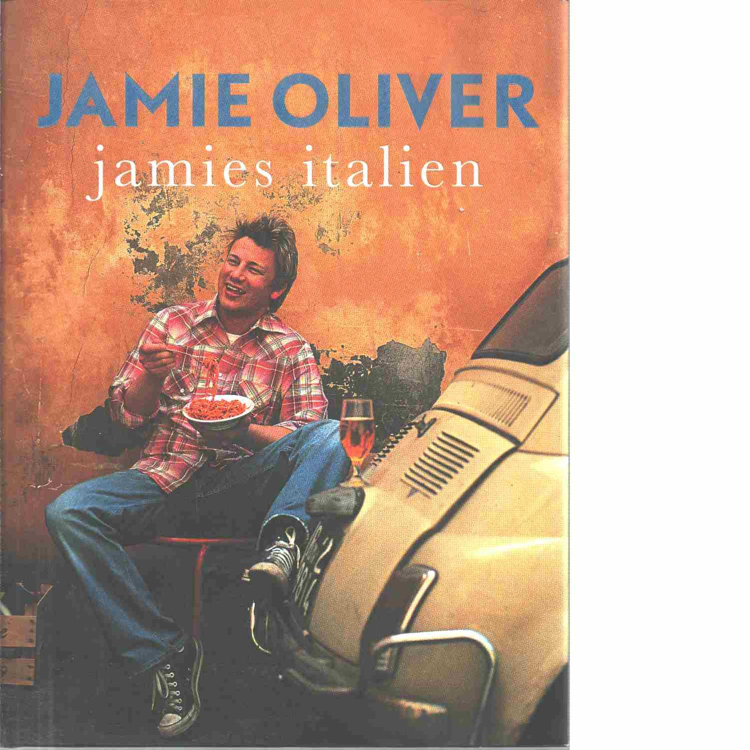 Jamies Italien - Oliver, Jamie