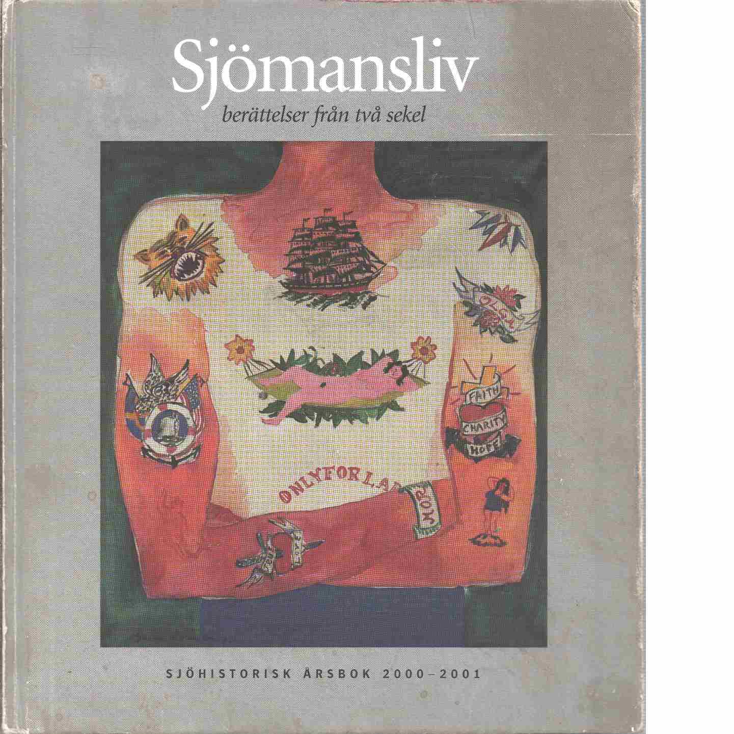 Sjömansliv : berättelser från två sekel  - Red.