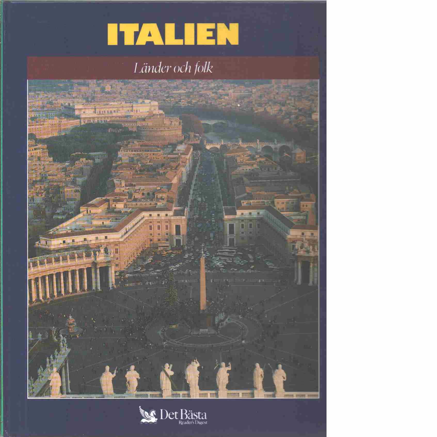 Länder och folk. Italien : Italien, Vatikanstaten, San Marino - Red.