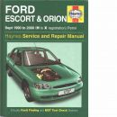 Ford Escort & Orion : [september 1990 till 2000 bensinmotorer] : gör-det-själv-handbok -  Mead, John S.
