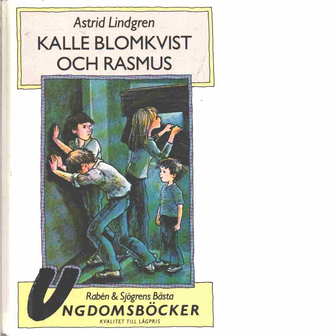 Kalle Blomkvist och Rasmus - Lindgren Astrid