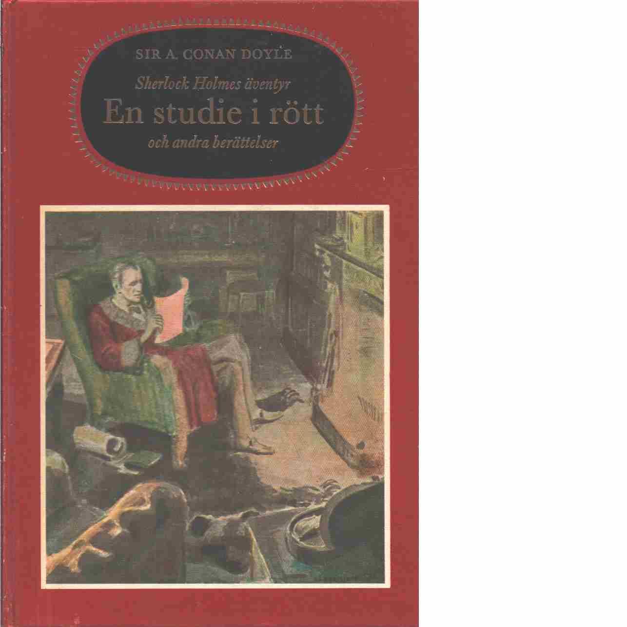 En studie i rött och andra berättelser - Doyle, Arthur Conan