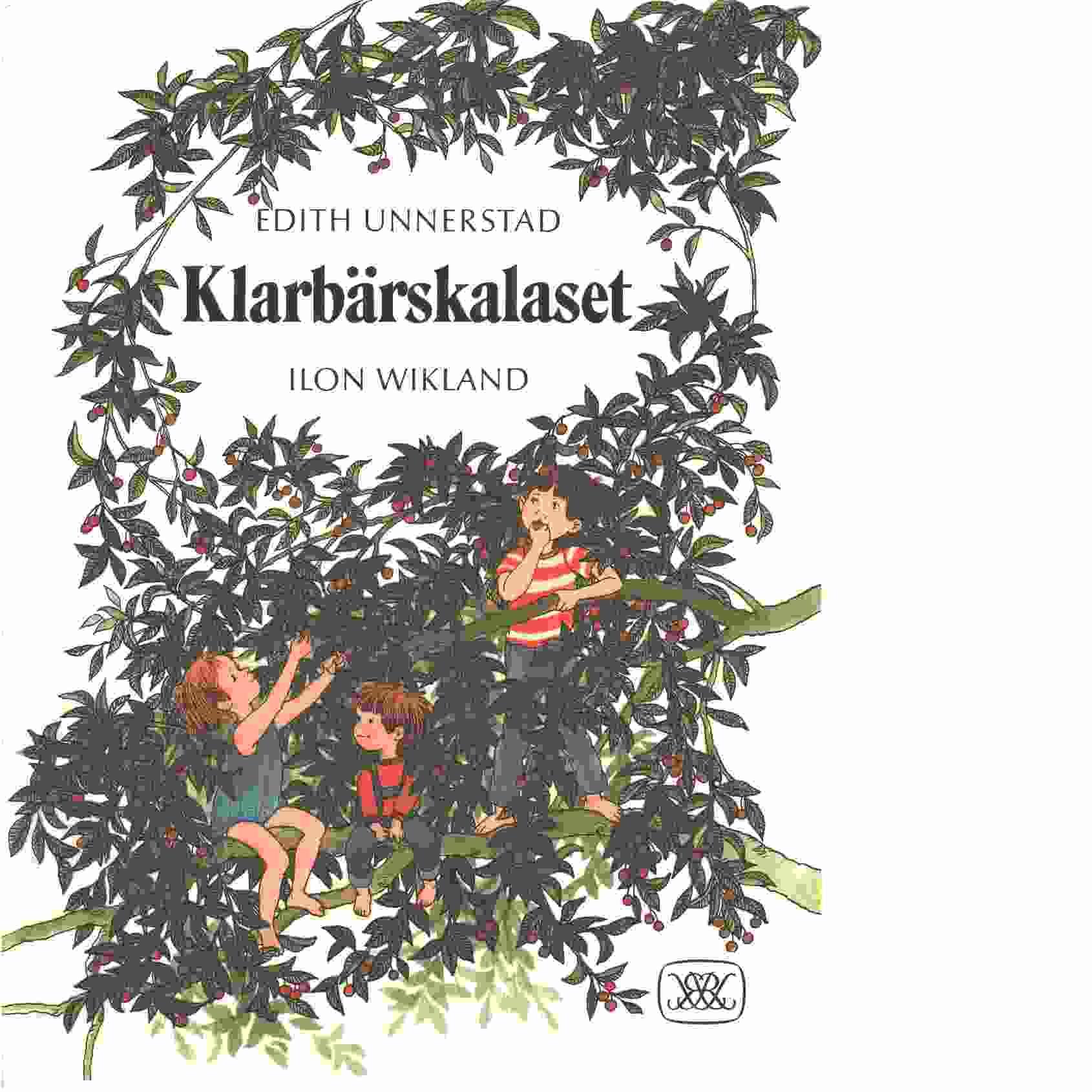 Klarbärskalaset - Unnerstad, Edith och Wikland, Ilon