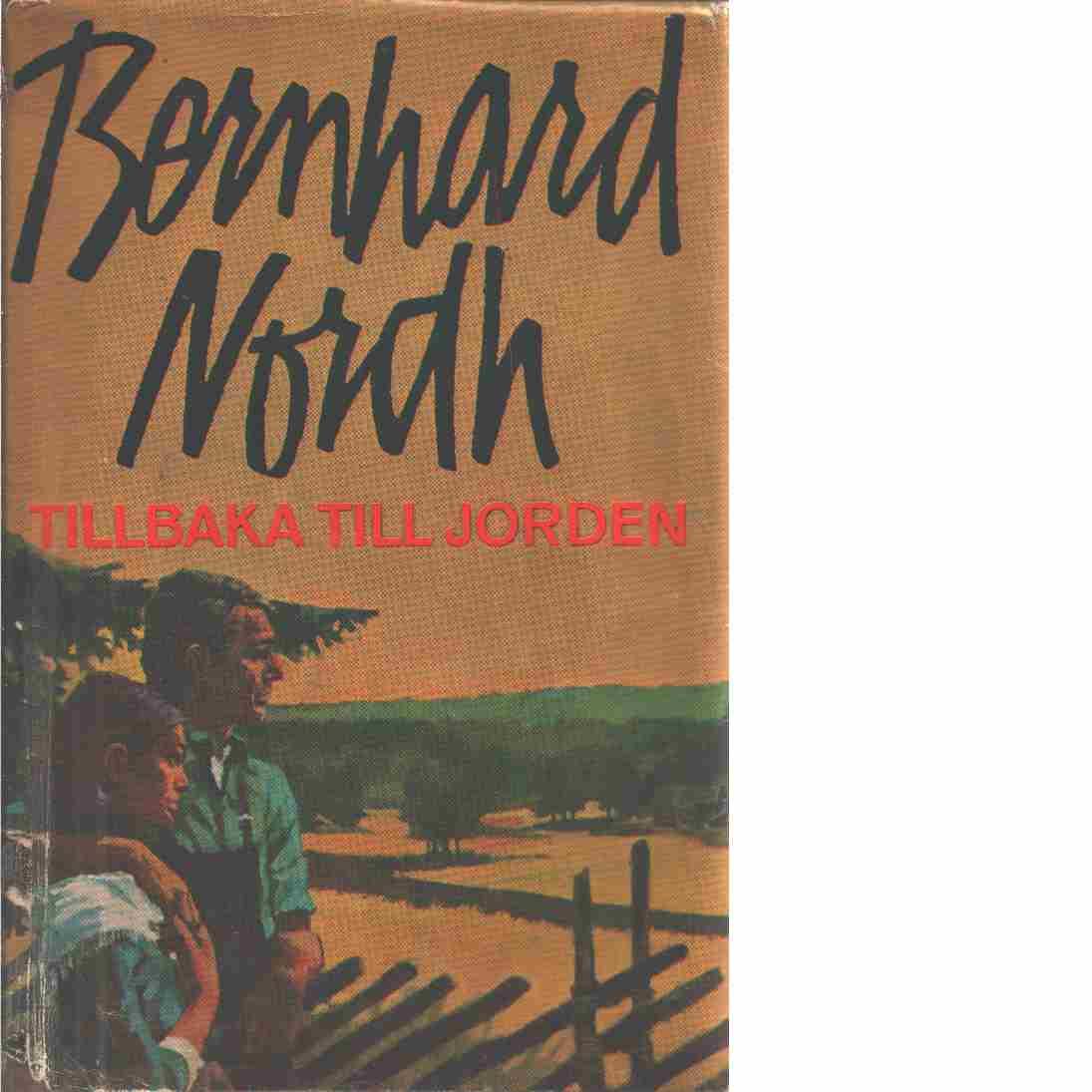 Tillbaka till jorden - Nordh, Bernhard