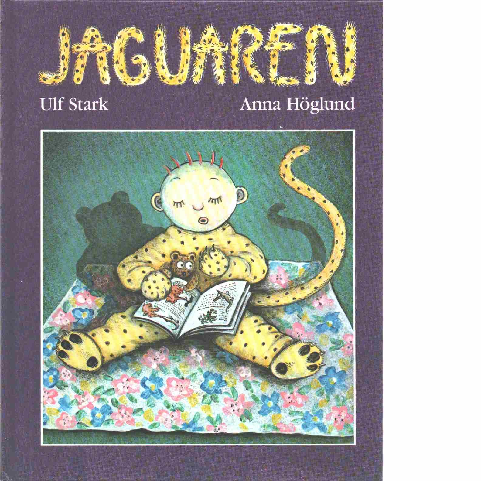 Jaguaren - Stark, Ulf och Höglund, Anna