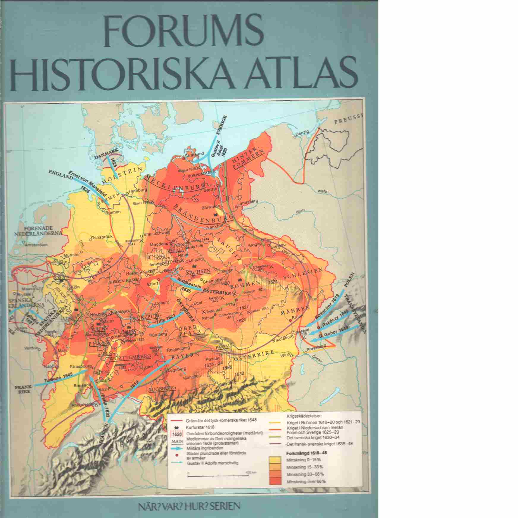Forums historiska atlas - Red. Moore, R. I.