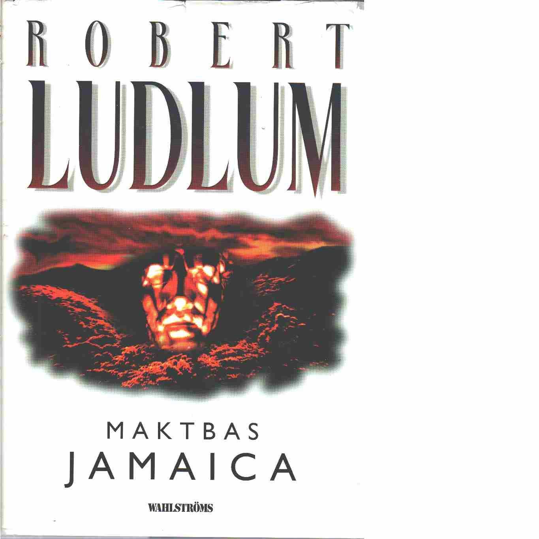 Maktbas Jamaica  - Ludlum, Robert