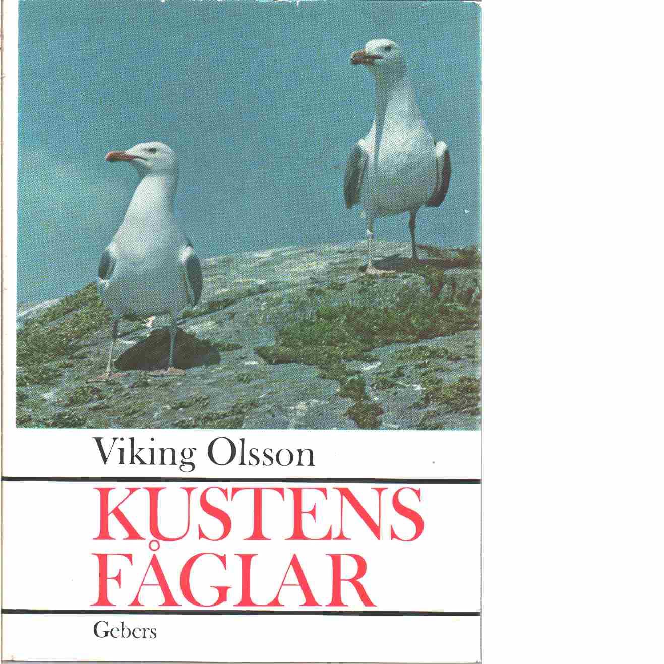 Kustens fåglar. - Olsson, Viking