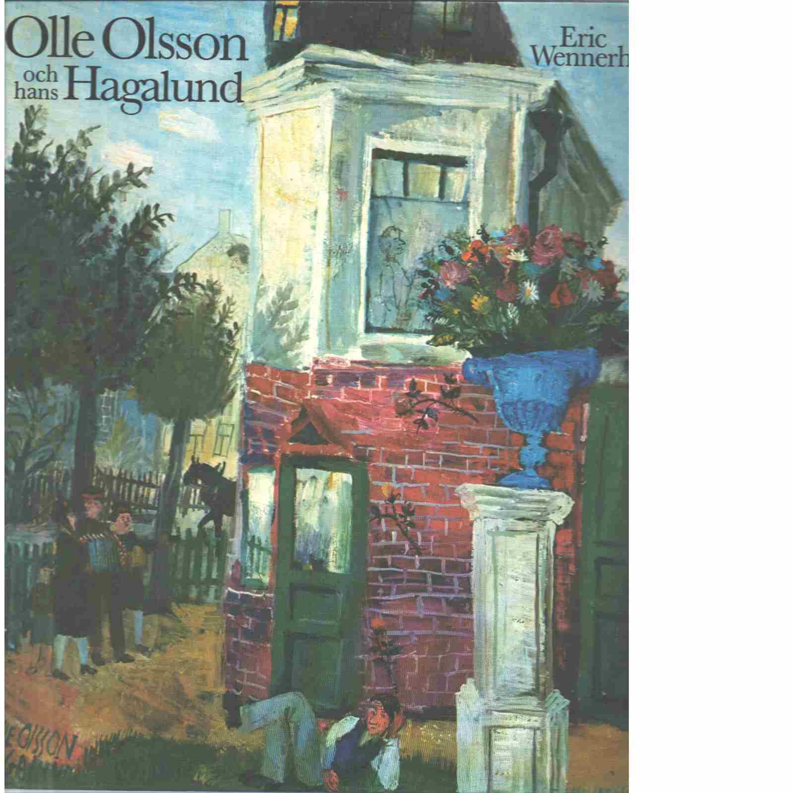 Olle Olsson och hans Hagalund - Wennerholm, Eric