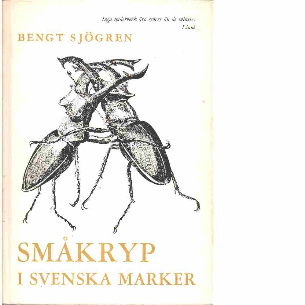 Småkryp i svenska marker  - Sjögren, Bengt
