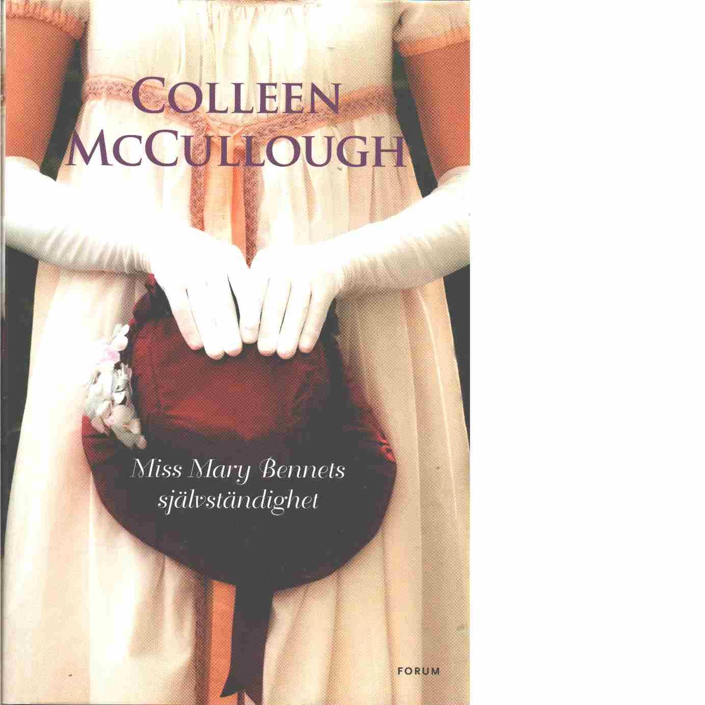 Miss Mary Bennets självständighet  - McCullough, Colleen