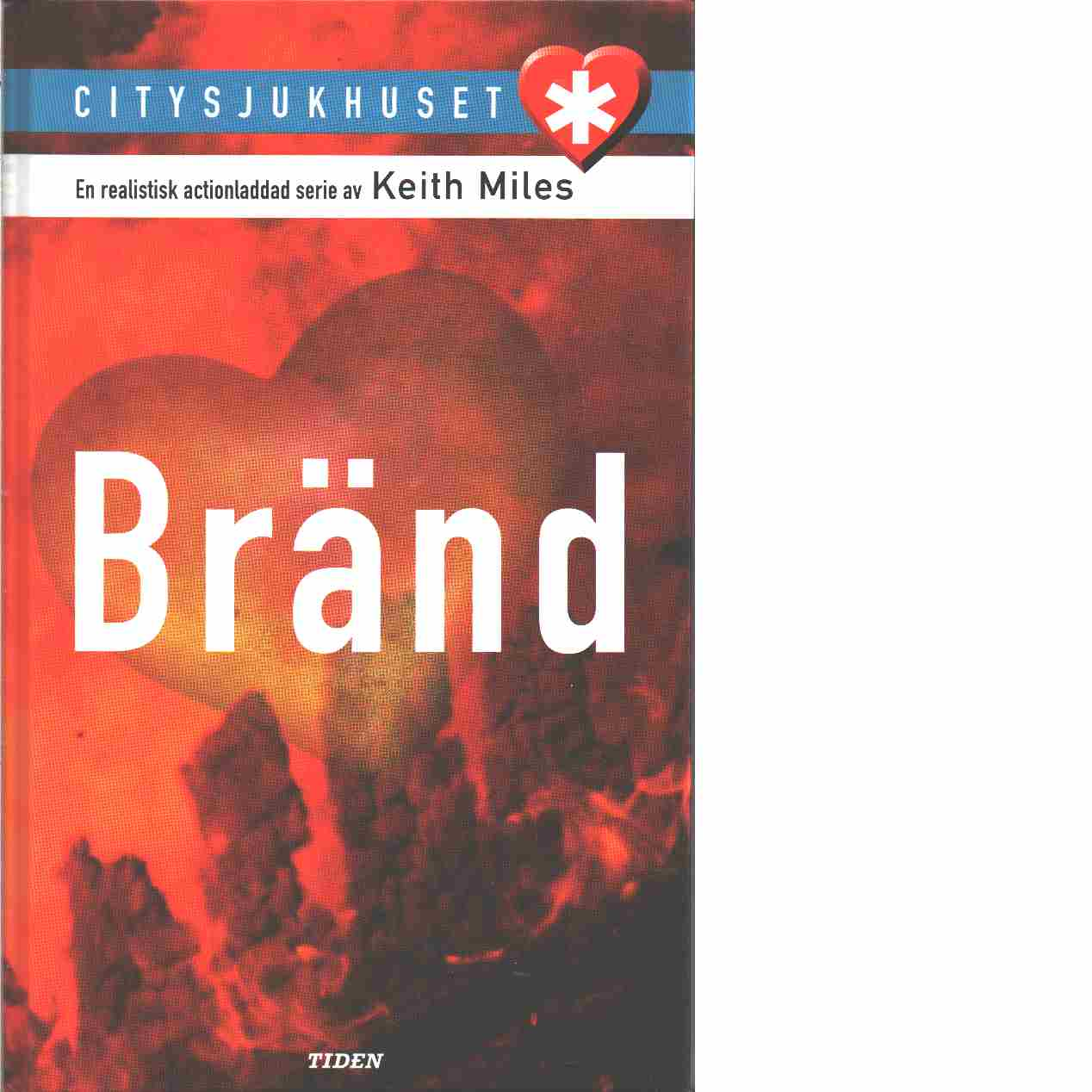 Bränd - Miles, Keith