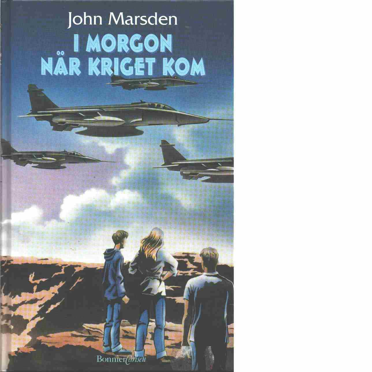 I morgon när kriget kom  - Marsden, John