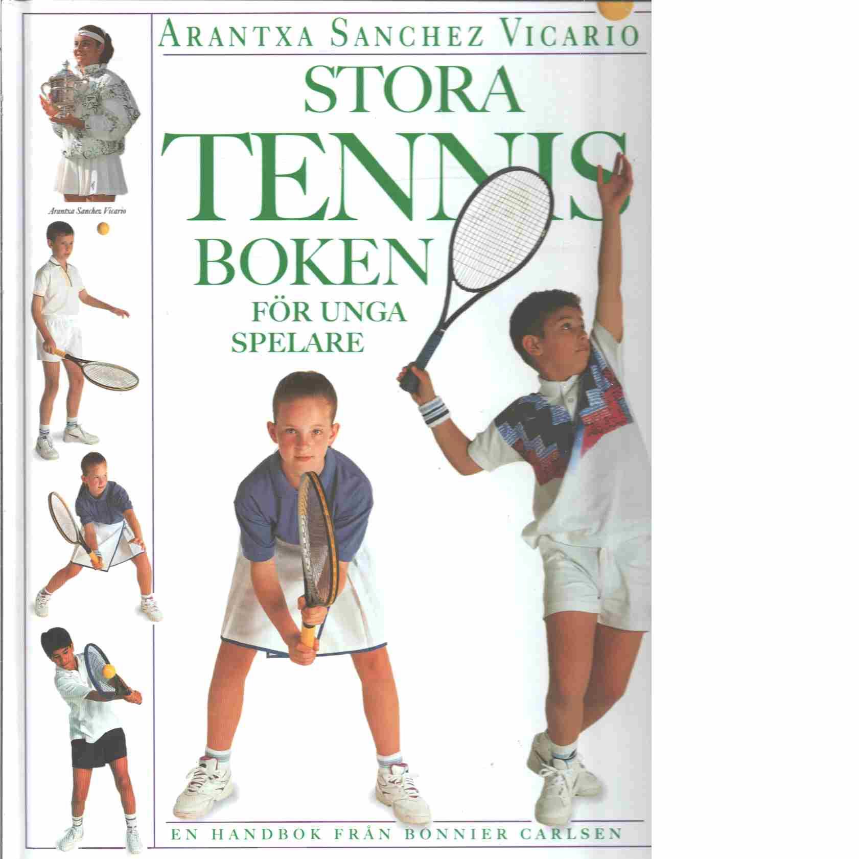 Stora tennisboken - Sanchez Vicario, Arantxa