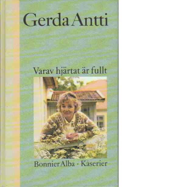 Varav hjärtat är fullt - Antti, Gerda