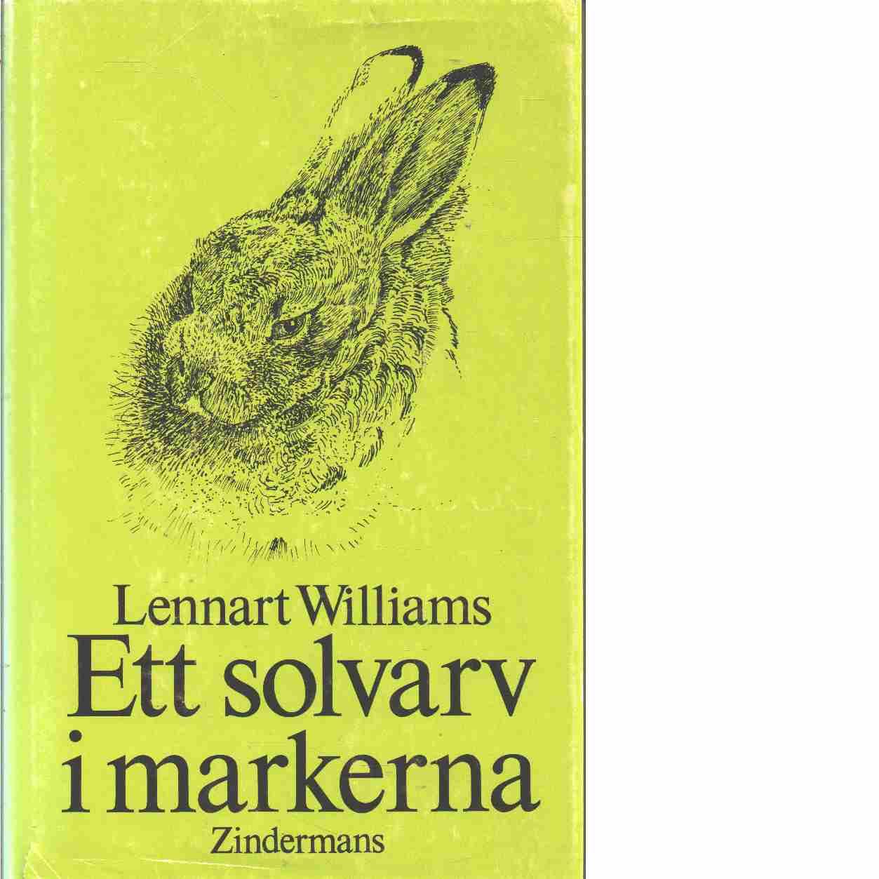 Ett solvarv i markerna  - Williams, Lennart