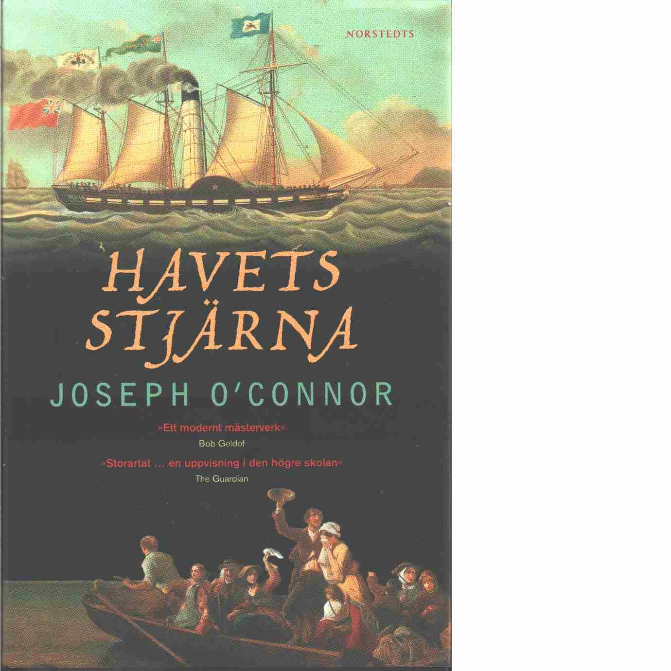 Havets stjärna : farväl till det gamla Irland - O'Connor, Joseph