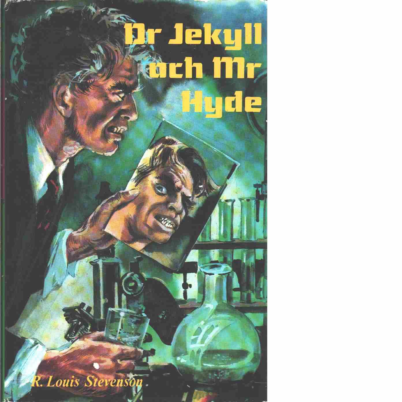 Dr Jekyll och Mr Hyde och andra noveller - Stevenson, Robert Louis