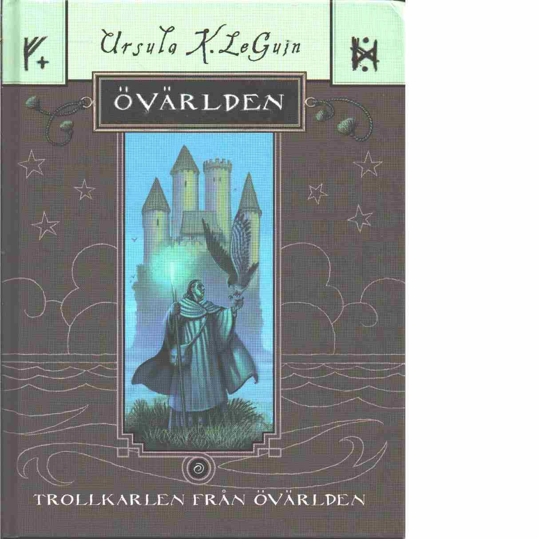 Trollkarlen från Övärlden - Le Guin, Ursula K.,