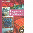 Lapplek och quiltfantasi - Firman, Hanne Asplin