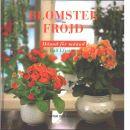 Blomsterfröjd : månad för månad  - Efraimsson, Ralf
