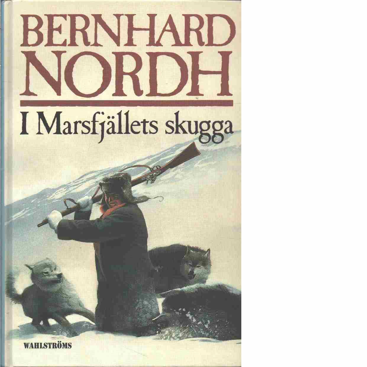 I Marsfjällets skugga - Nordh, Bernhard