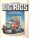 The cult of the big rigs and the life of the long haul trucker - Ewens, Graeme