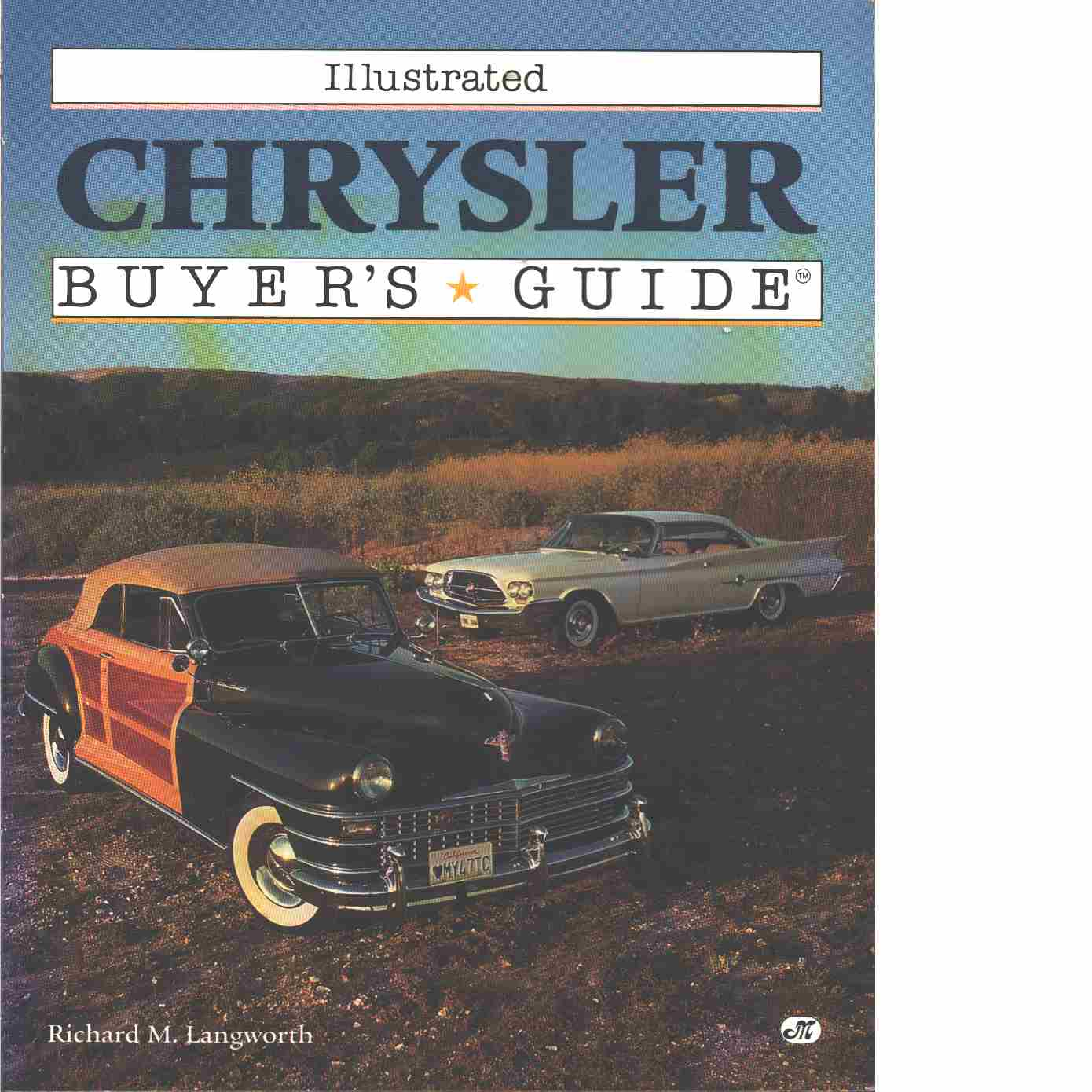 Illustrated Chrysler Buyer's Guide - Langworth,  Richard