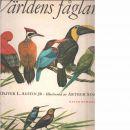 Världens fåglar  - Austin, Oliver L. och Singer, Arthur