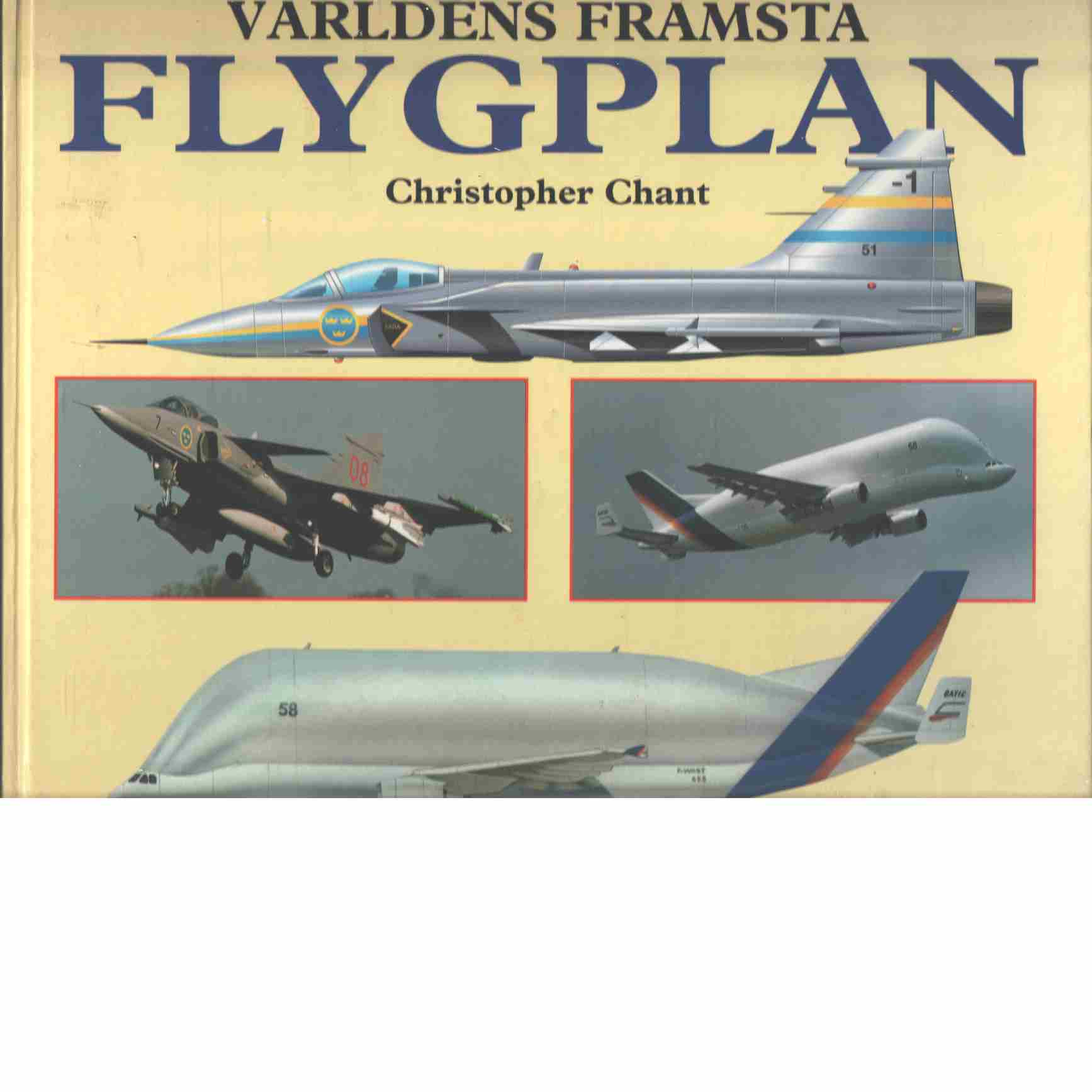 Världens främsta flygplan - Chant, Christopher