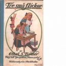 Tre små flickor - Turner, Ethel S.