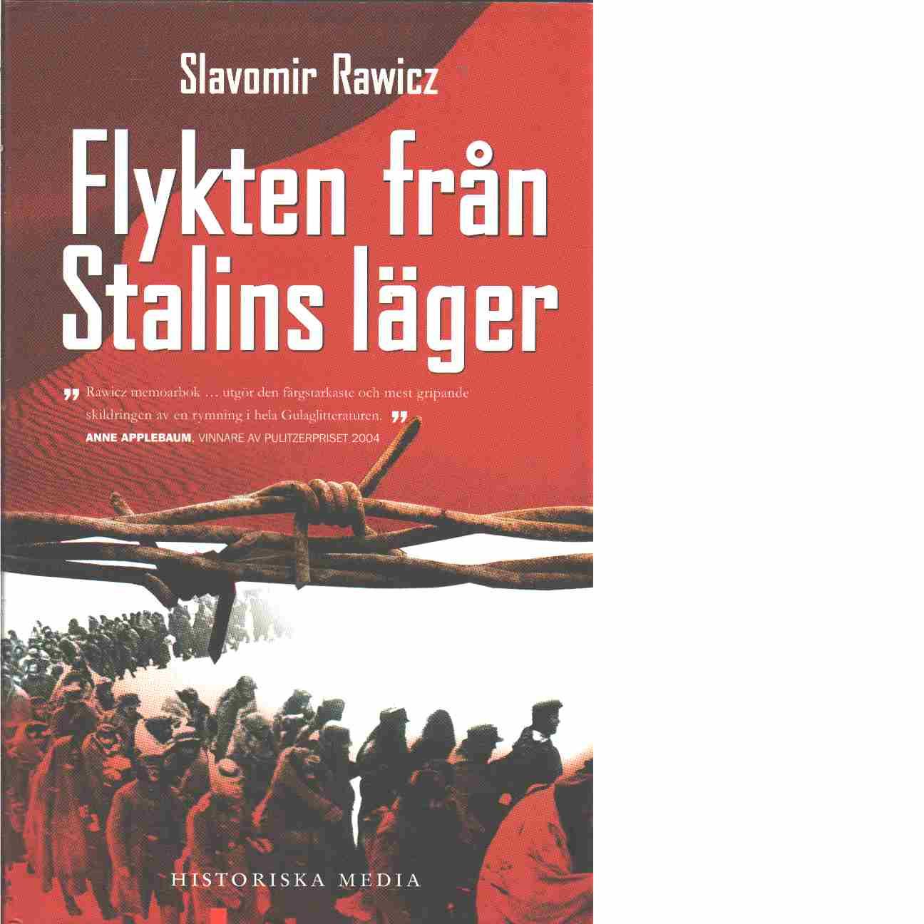 Flykten från Stalins läger - Rawicz, Slavomir