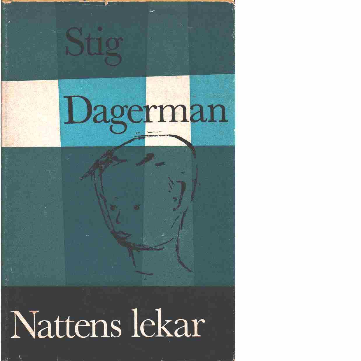 Nattens lekar - Dagerman, Stig