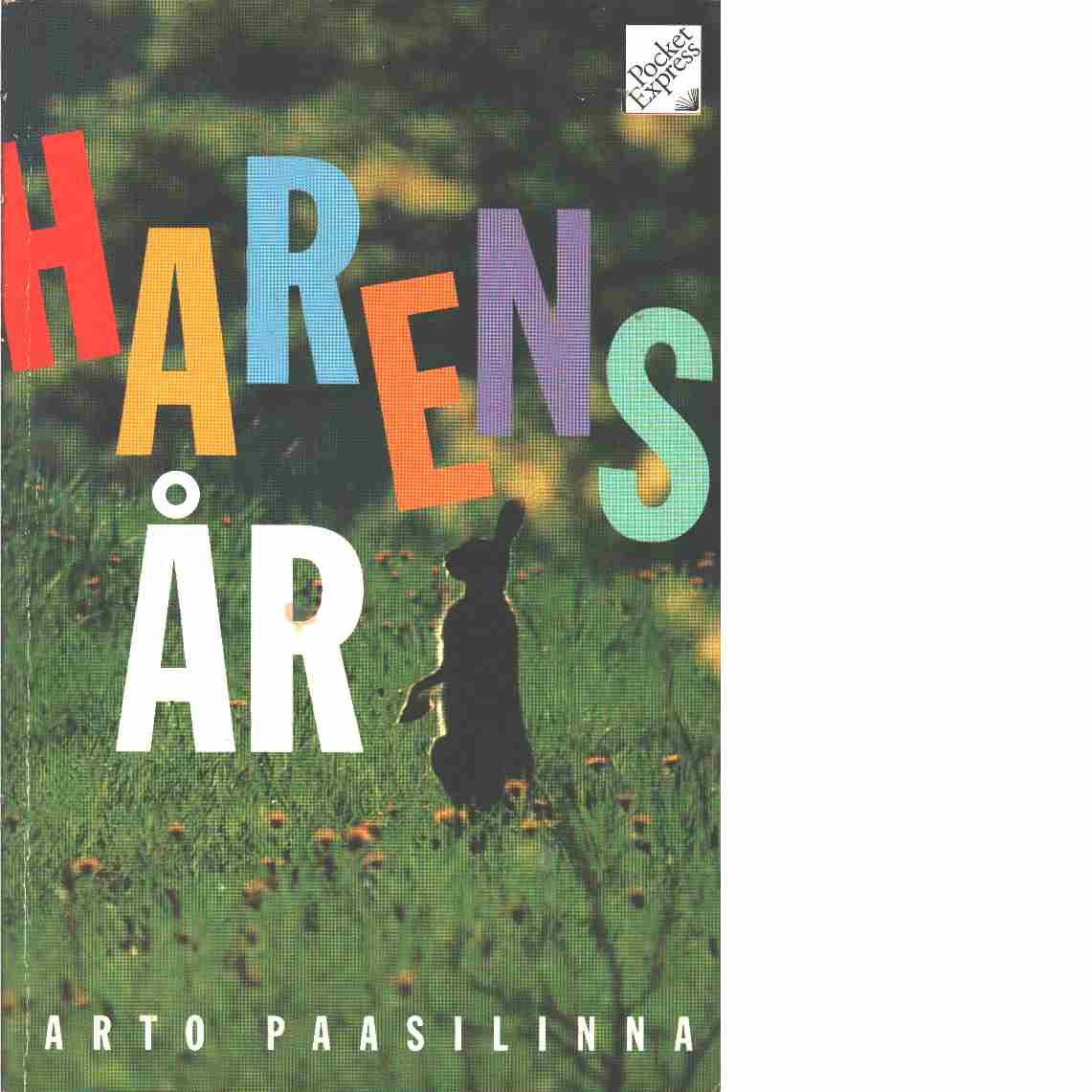 Harens år - Paasilinna, Arto