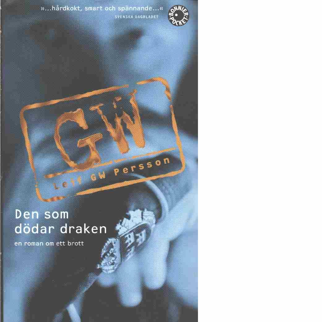 Den som dödar draken - Persson, Leif G. W.
