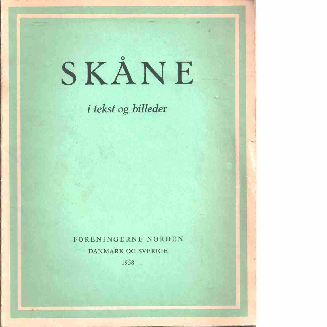 Skåne i tekst og billeder - Red.