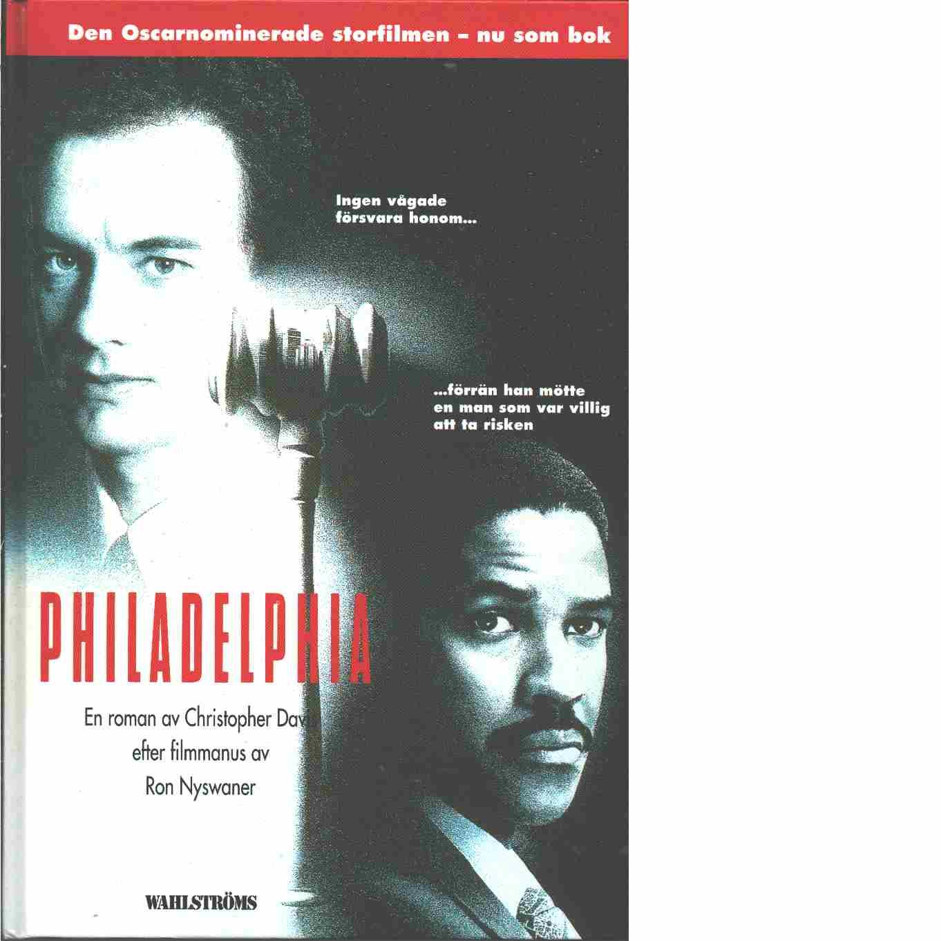 Philadelphia  - Davis, Christopher  och Nyswaner, Ron