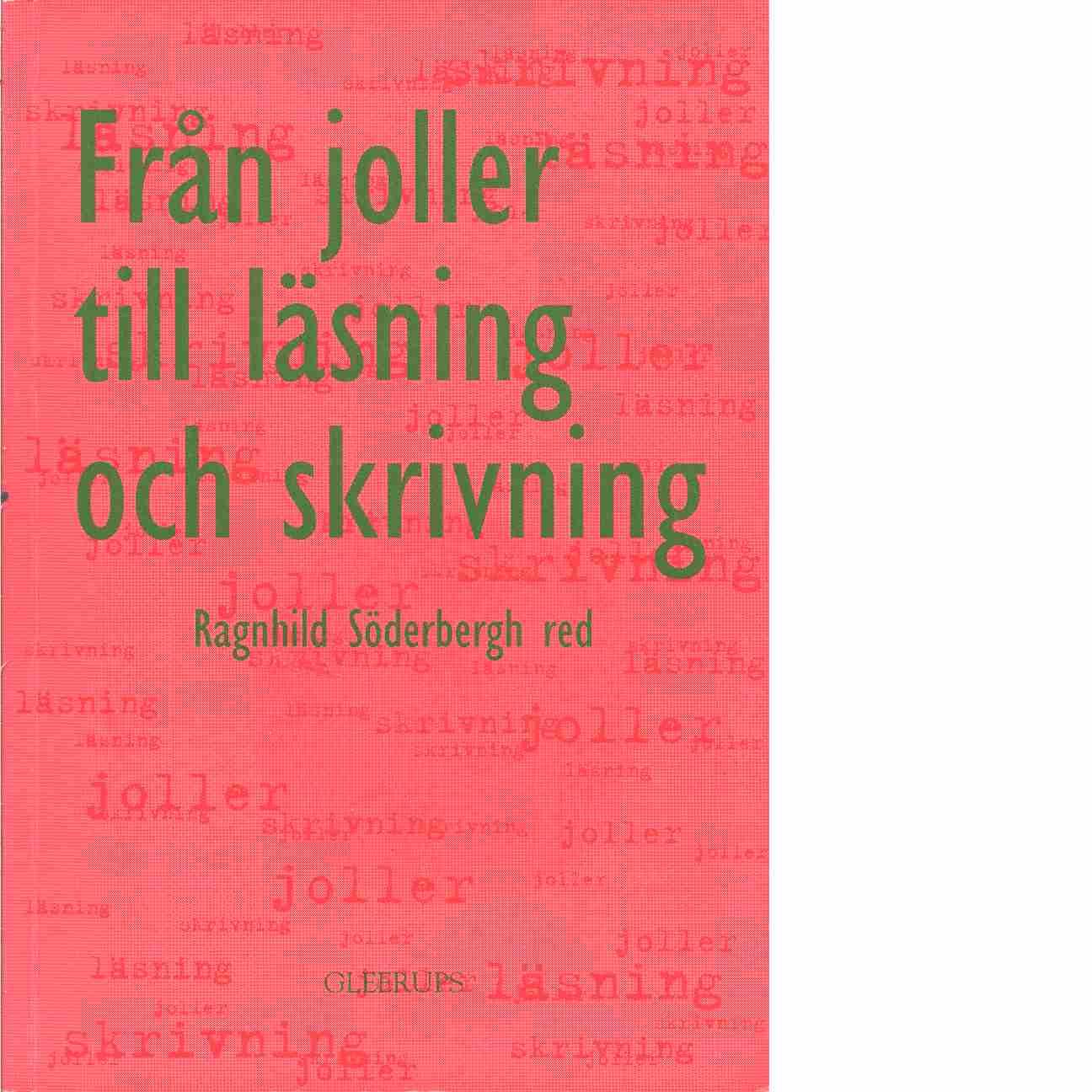 Från joller till läsning och skrivning - Red.
